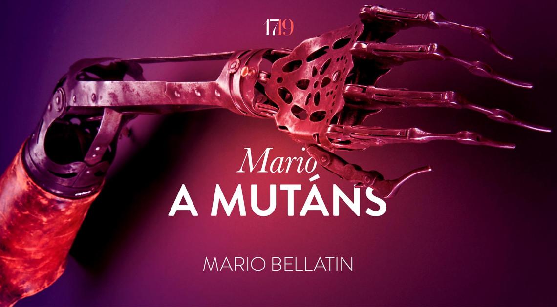 Mario Bellatin: Mario, a mutáns