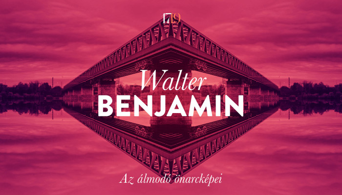 Walter Benjamin: Az álmodó önarcképei