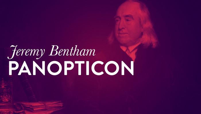 Jeremy Bentham: Panopticon (részletek)