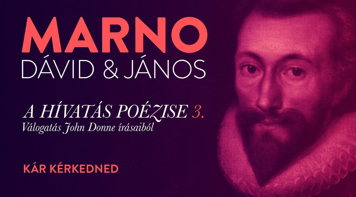 Marno Dávid és Marno János: Kár kérkedned (3.)