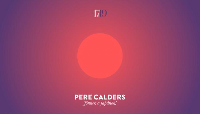 Pere Calders: Jönnek a japánok!