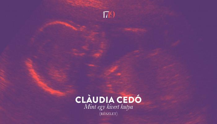 Clàudia Cedó: Mint egy kivert kutya (részlet)