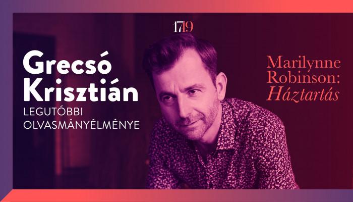 Grecsó Krisztián: Háztartási kegyetlenség