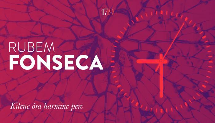 Rubem Fonseca: Kilenc óra harminc perc