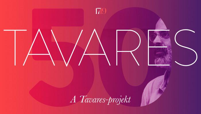 A Tavares-projekt (Gonçalo M. Tavares 50)